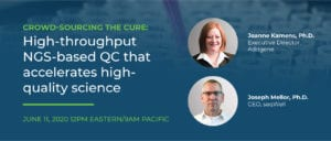 seqWell Webinar - Crowdsourcing the cure: High-throughput NGS-based QC that accelerates high-quality science. Speakers: Joanne Kamens, Ph.D., ED, Addgene and Joseph Mellor, Ph.D., CEO, seqWell